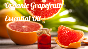 Organic Grapefruit Essential Oil