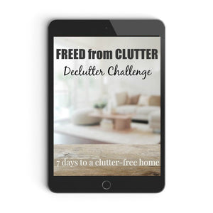 Freed from Clutter - Declutter Course