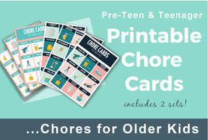 Chore Cards for Older Kids (preteens & teens)
