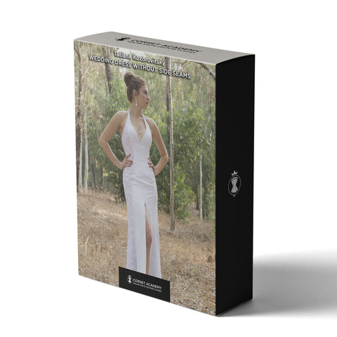 Video Course: Wedding Dress without Side Seams, Video Course, Corset Academy