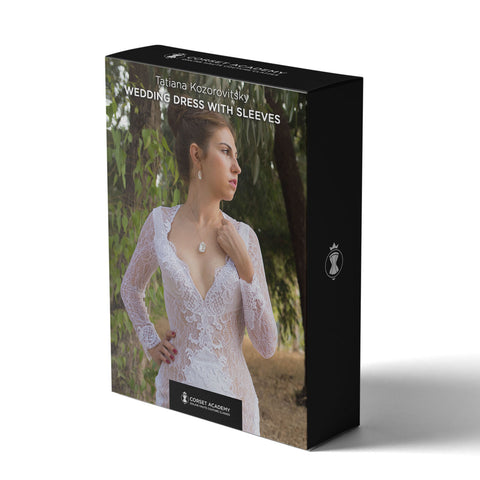 Video Course: Wedding Dress with Sleeves, Video Course, Corset Academy