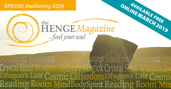Henge Magazine ~ Spring Awakening Free First issue online late March 2019