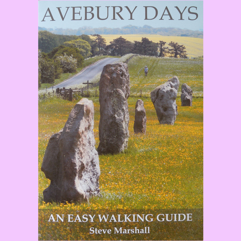 Avebury Days - An Easy Walking Guide
