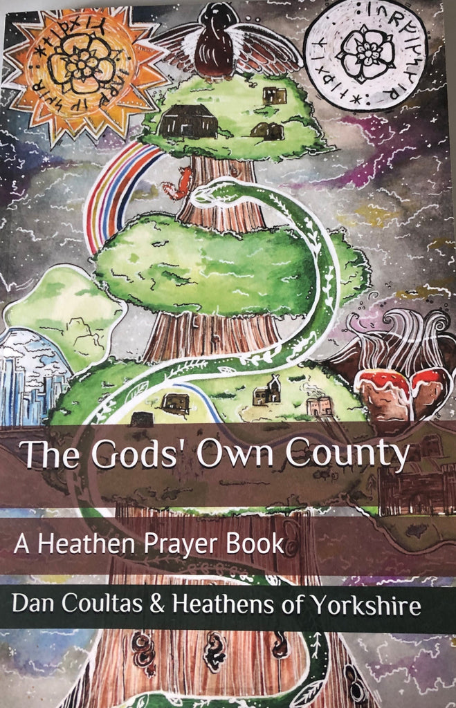 The Gods' Own County - A Heathen Prayer Book