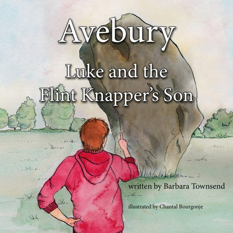 Avebury - Luke and the Flint Knapper's Son