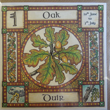 Oak - 10th June - 7th July