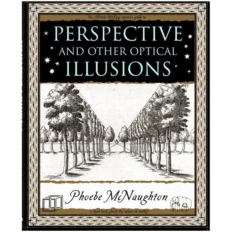 Perspective & other Optical Illusions - Little Wooden Book