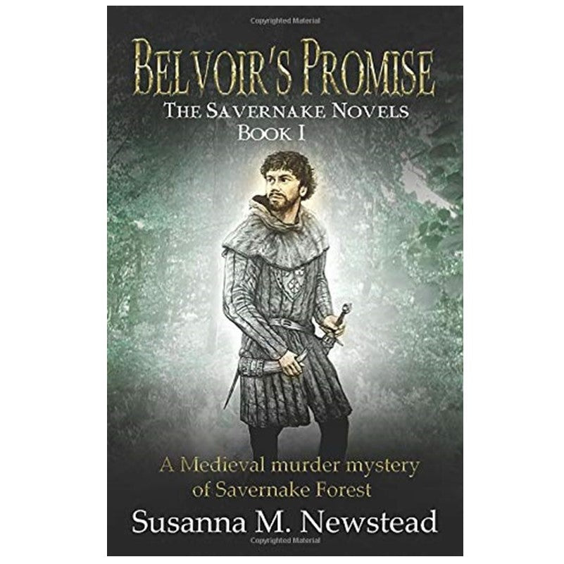 Belvoir's Promise - The Savernake Novels 1