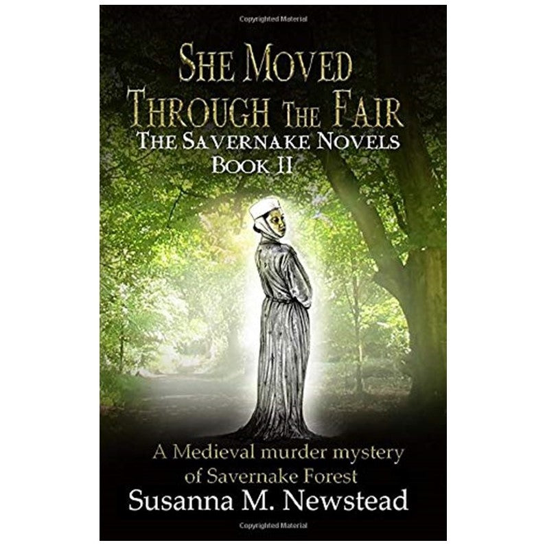 She Moved Through the Fair - The Savernake Novels 2