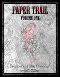 Paper Trail sketchbook by Jeff Miller - J Miller Tattoo