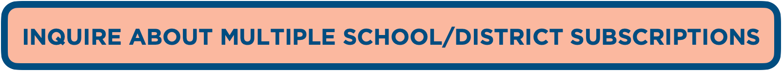 Inquire about Multiple School or District Sales