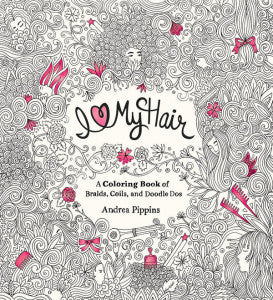 I Love My Hair Adult Coloring Book