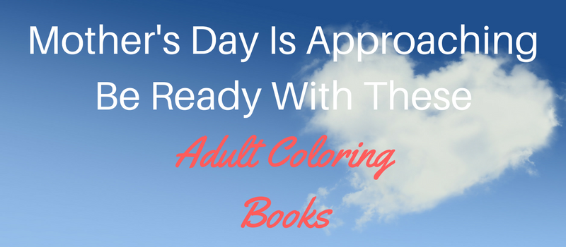 mothers-day-adult-coloring-books-gift