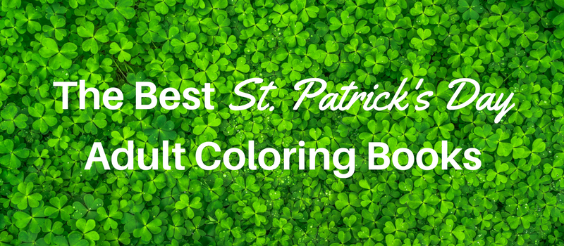 best-st-patricks-day-adult-coloring-books