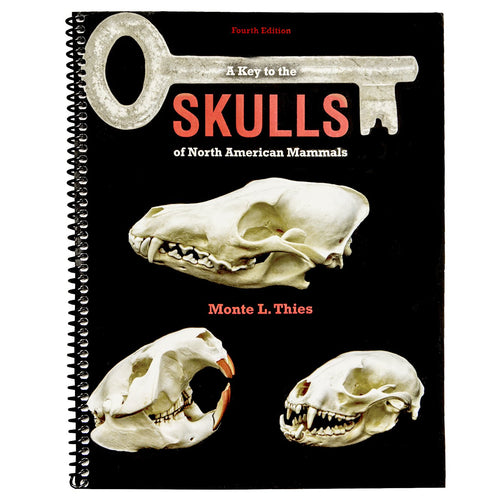 A Key to the Skulls of North American Mammals Book (Fourth Edition)