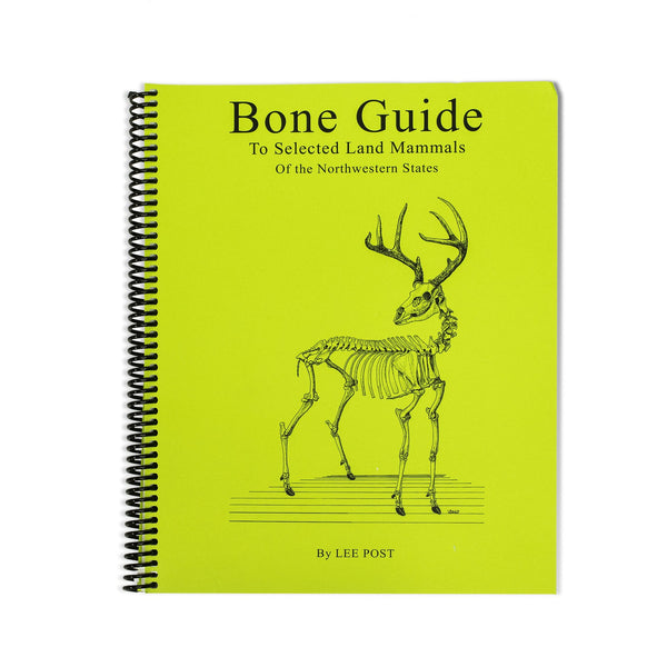 Bone Guide to the Selected Land Mammals of the Northwestern States Book