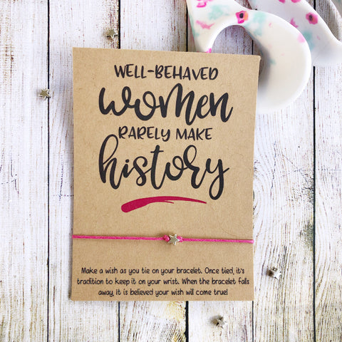 Wishlets - Well Behaved Women Rarely Make History