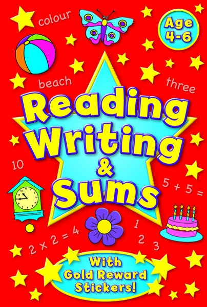 Reading Writing and Sums 4-6 Years