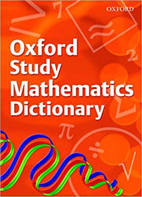 Oxford Study Mathematics Dictionary 9780199116881