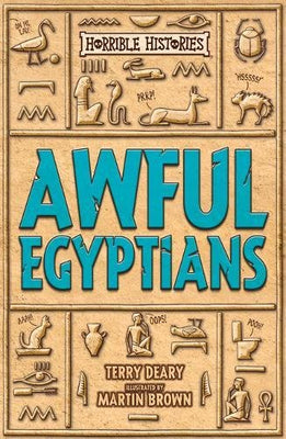 Awful Egyptians (Horrible Histories 25th Anniversary Edition) www.topicalbooks.com