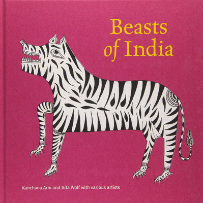 Beasts of India Hardcover – 15 Feb 2018 (Number 2233 of 3000) www.topicalbooks.com