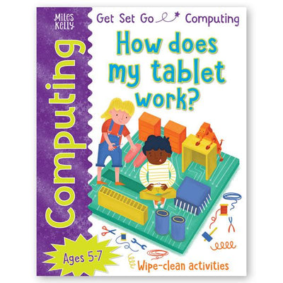 9781786174161 Get Set Go Computing: How does my tablet work?