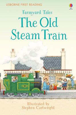 Farmyard Tales The Old Steam Train. Topical Books
