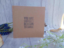 "Hand stamped card ""you are somebody's reason to smile"" valentine - Fred And Bo"