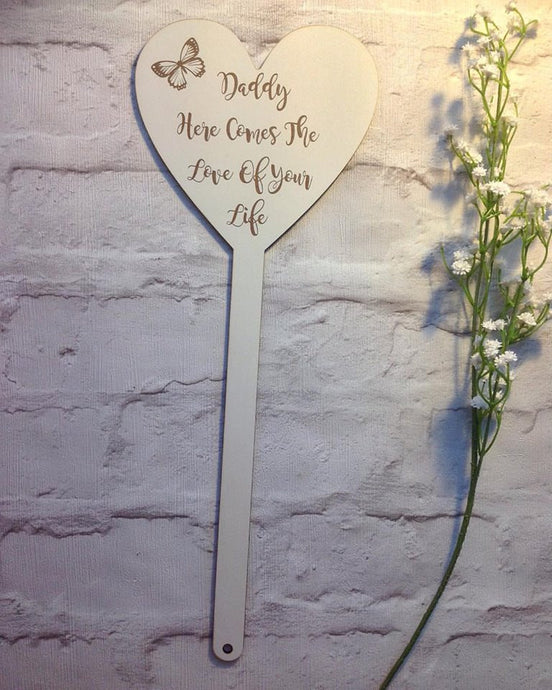 Child's wedding sign- Daddy here comes the love of your life - Fred And Bo