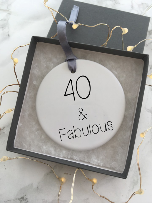40 & fabulous - Ceramic Hanging Decoration - Fred And Bo