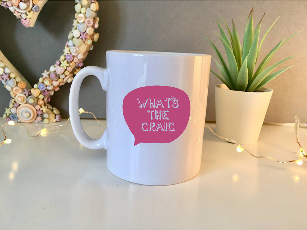 Belfast Slang Whats The Craic printed ceramic mug