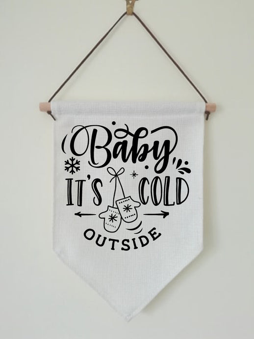 Christmas Hanging Banner Flag- Baby It's Cold Outside