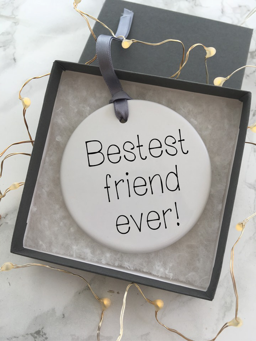 Bestest friend ever - Ceramic Hanging Decoration - Fred And Bo