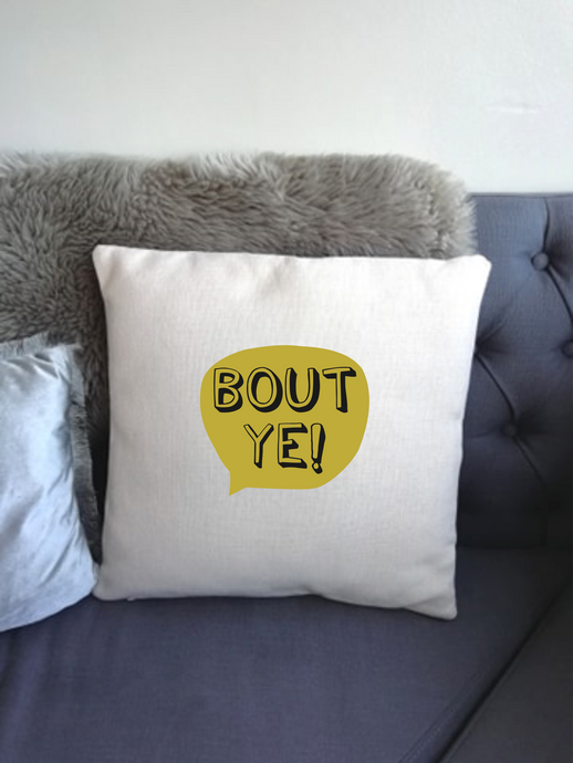 Belfast Slang - Bout Ye-  printed cushion