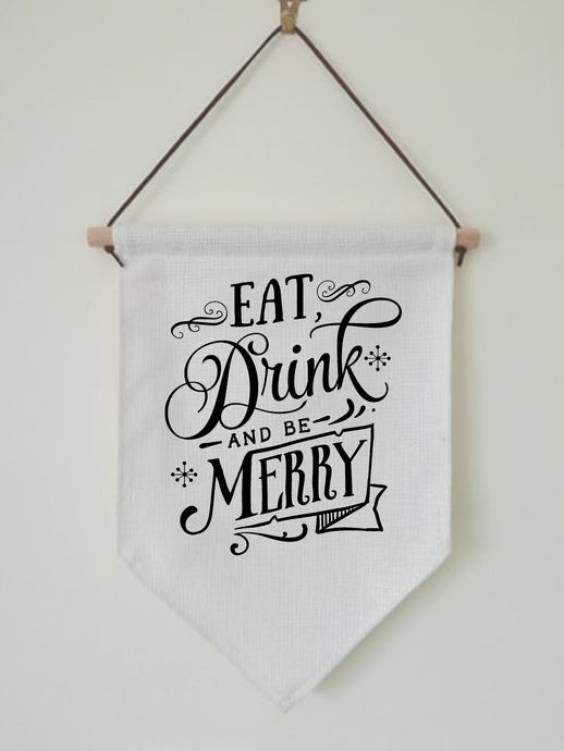Christmas Hanging Banner Flag- Eat Drink & Be Merry