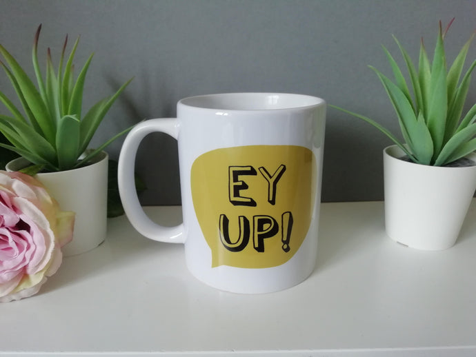 Ey Up Yorkshire Slang printed ceramic mug - Fred And Bo