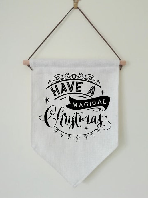 Christmas Hanging Banner Flag- Have A Magical Christmas