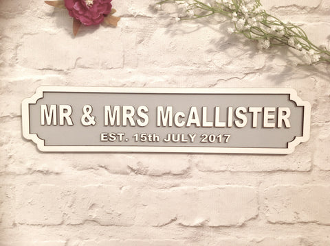 MR & MRS (double line) wedding with DATE Railway street retro sign plaque - Fred And Bo
