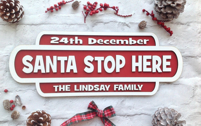 SANTA STOP HERE personalised Railway retro sign plaque - Fred And Bo