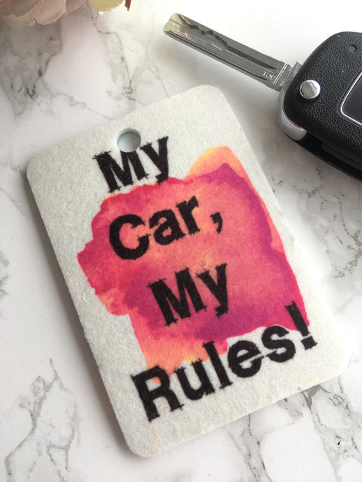 Car Air Freshener- My Car My Rules- Funny humor gift - Fred And Bo