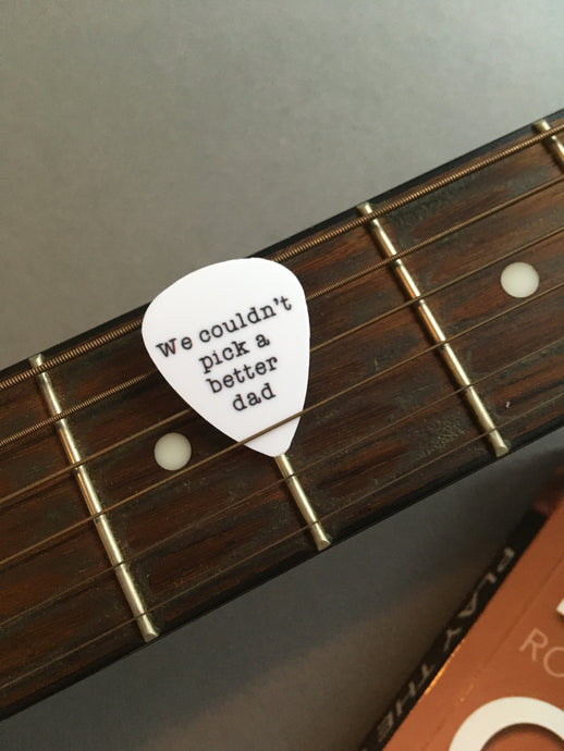Guitar Pick- We couldn't pick a better dad (set of 3) - Fred And Bo