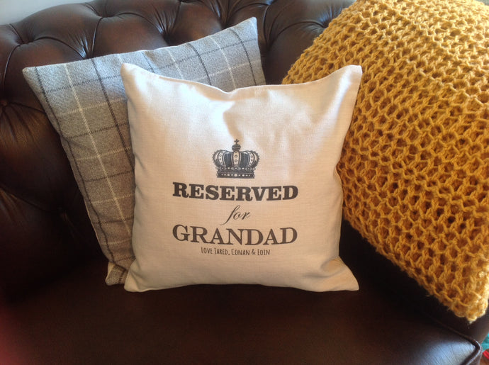 Reserved For.... Grandad - grandma - mum - dad - personalised cushion - Fred And Bo