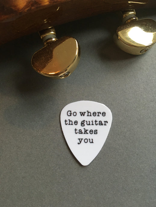 Guitar Pick- Go where the guitar takes you (set of 3) - Fred And Bo