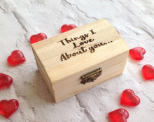 12 Things I love about .... Keepsake  - chest and hearts - romantic / wedding day gift - Fred And Bo