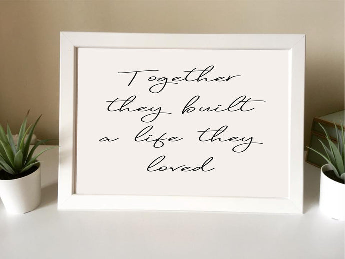 Together they built a life they loved- Framed Print - - Fred And Bo