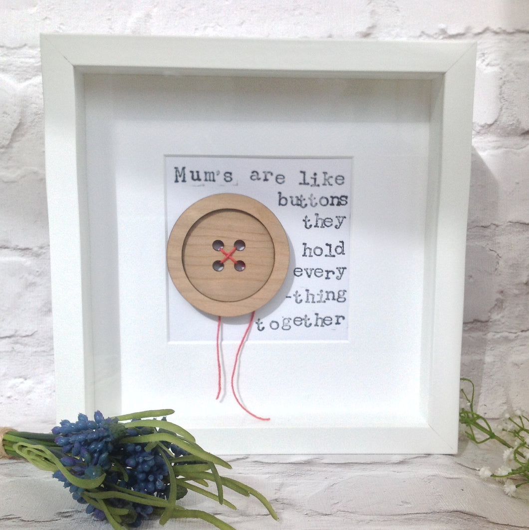 Mum's are like buttons frame - mum gift - Fred And Bo