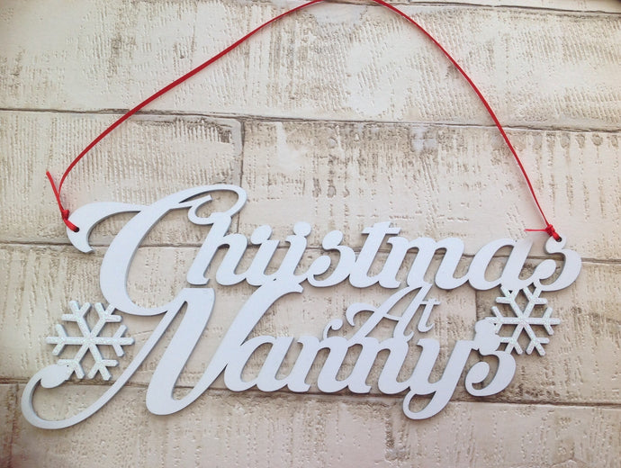 Christmas at Nanny's wooden laser cut plaque - Fred And Bo