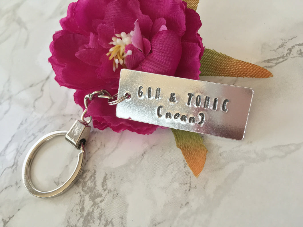 Gin & Tonic (noun) - Gin lover- hand stamped metal key ring - Fred And Bo