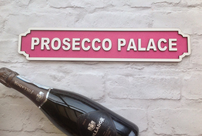 Prosecco Palace Railway street sign vintage style plaque - Fred And Bo
