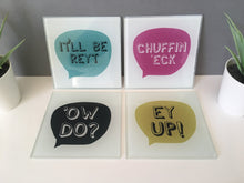 Yorkshire Slang - chuffin eck - Glass Coaster - Fred And Bo